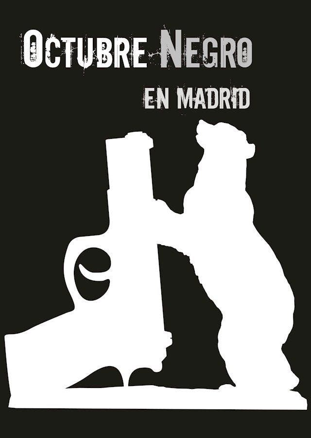Octubre Negro Madrid