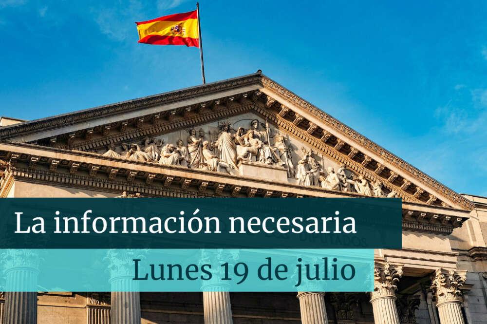 Noticias de hoy, lunes 19 de julio ¡La información necesaria!